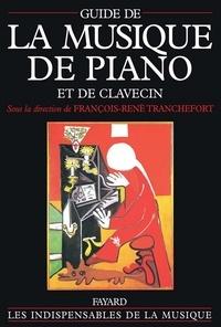 François-René Tranchefort - Guide de la musique de piano et de clavecin.
