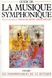 François-René Tranchefort et  Collectif - Guide de la musique symphonique.