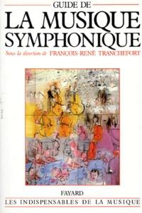 François-René Tranchefort - Guide de la musique symphonique.