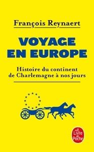 François Reynaert - Voyage en Europe.