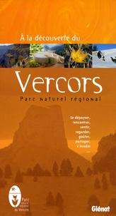 François Ribard - A la découverte du Vercors - Parc Naturel Régional.