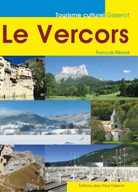 François Ribard - Le Vercors.