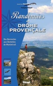 François Ribard - Randonnées en Drôme provençale - Des baronnies aux dentelles de Montmirail.