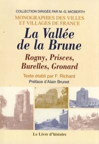 François Richard - La Vallée de la Brune - Rogny, Prisces, Burelles, Gronard.