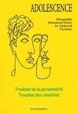 François Richard et Catherine Chabert - Troubles de la personnalité - Troubles des conduites.