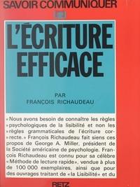 François Richaudeau et Yvette Pesez - L'écriture efficace.