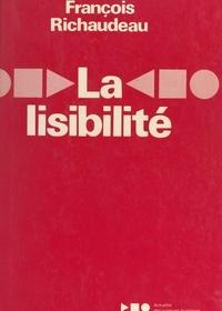 François Richaudeau et  Collectif - La lisibilité.