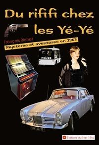 François Richet - Villa Maboul 2 : Du rififi chez les Yé-Yé (Mystères et aventures en 1963) - Mystères et aventures en 1963.