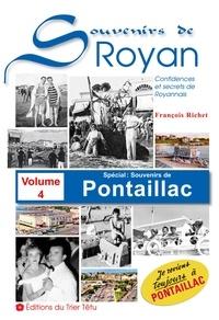 François Richet - Souvenirs de Royan volume 4 - Spécial Pontaillac.