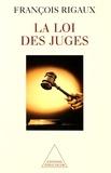 François Rigaux - La loi des juges.