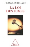 François Rigaux - Loi des juges (La).