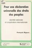 François Rigaux - Pour une déclaration universelle des droits des peuples : identité nationale et coopération internationale.