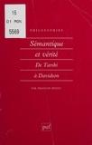 François Rivenc - SEMANTIQUE ET VERITE. - De Tarski à Davidson.