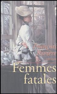 François Rivière - Femmes fatales - Anthologie de nouvelles policières victoriennes.