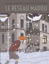 François Rivière et Alain Goffin - Le réseau Madou.