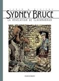François Rivière et Francis Carin - Sydney Bruce  : La révélation de Clackmanann.