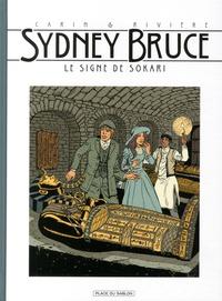 François Rivière et Francis Carin - Sydney Bruce Tome 3 : Le signe de Sokari.