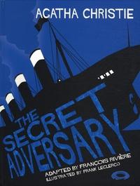François Rivière et Franck Leclercq - The secret adversary.