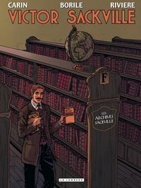 François Rivière et Francis Carin - Victor Sackville  : Les archives Sackville.