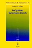 François Robert - Les systèmes dynamiques discrets.