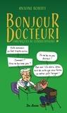Francois Roberts - Bonjour docteur.