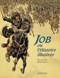 François Robichon - Job ou L'histoire illustrée.
