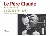 Le Père Claude - Album photo de Claude Perraudin.pdf