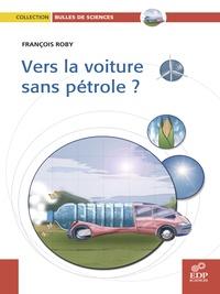 François Roby - Vers la voiture sans pétrole ?.