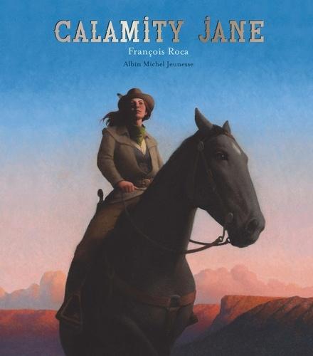 François Roca - Calamity Jane.