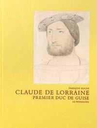 François Roche - Claude de Lorraine, premier duc de Guise.