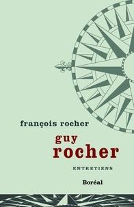 François Rocher - Guy Rocher - Entretiens.