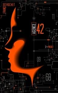 François Rochet - Agence 42 - Tome 2 - Predict.