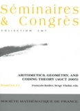 François Rodier et Serge Vladut - Arithmetics, Geometry, and Code Theory (AGCT 2005).
