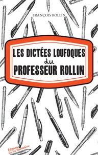 Histoiresdenlire.be Les Dictées loufoques du professeur Rollin Image