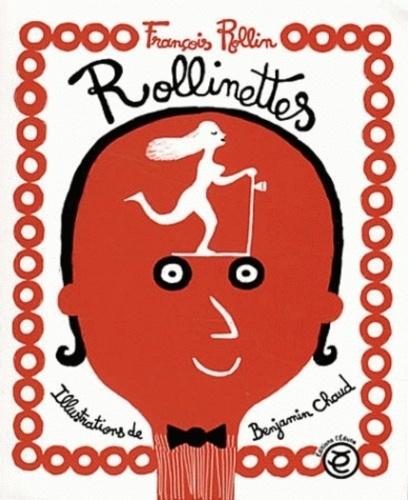 François Rollin - Rollinettes.