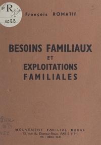 François Romatif - Besoins familiaux et exploitations familiales.
