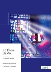 Rhonealpesinfo.fr 45 élixirs de vie - Numérologie Cartésienne, Connaissance Holistique Image