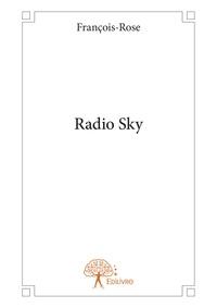 François-Rose - Radio sky.