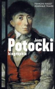François Rosset et Dominique Triaire - Jean Potocki.