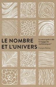 François Rothen - Le nombre et l'univers - La nature parle-t-elle le langage des mathématiques ?.