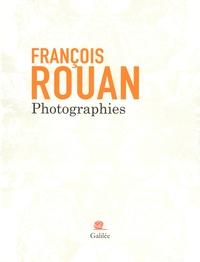 François Rouan - Photographies.