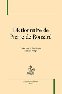 François Rouget - Dictionnaire de Pierre de Ronsard.