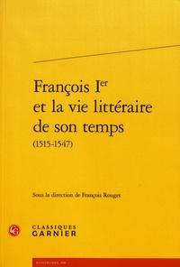 François Ier et la vie littéraire de son temps (1515-1547).pdf