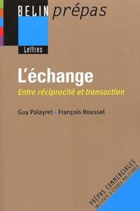 François Roussel et Guy Palayret - .