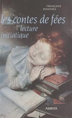Les Contes de fées : Lecture initiatique