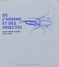 De lhomme et des insectes - Jean-Henri Fabre 1823-1915.pdf