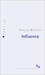 François Roustang - Influence.