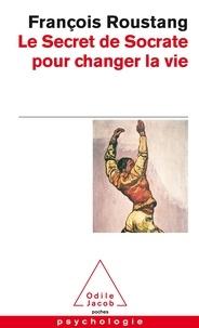Le Secret de Socrate pour changer la vie.pdf