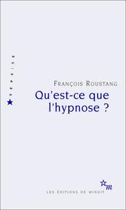 François Roustang - Qu'est-ce que l'hypnose ?.
