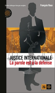 Justice internationale, la parole est à la défense.pdf